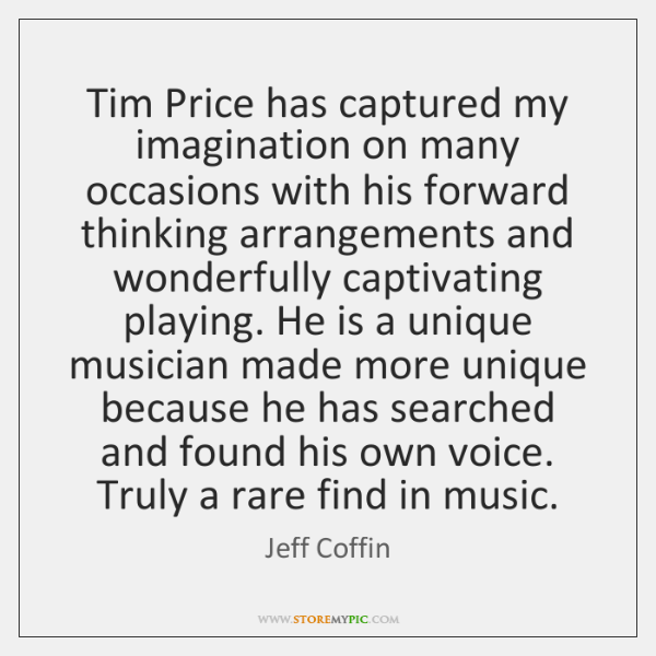 Tim Price has captured my imagination on many occasions with his forward ...