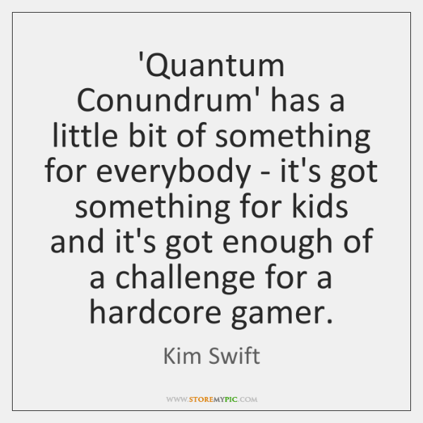 'Quantum Conundrum' has a little bit of something for everybody - it's ...