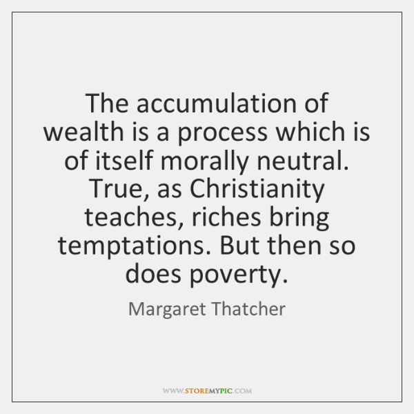 accumulation of wealth Wealth by andrew carnegie the problem of our age is the proper administration of wealth, so that the ties of brotherhood may still bind together the rich and poor in.