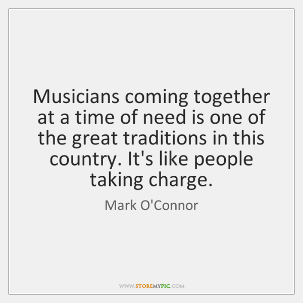 Musicians coming together at a time of need is one of the ...