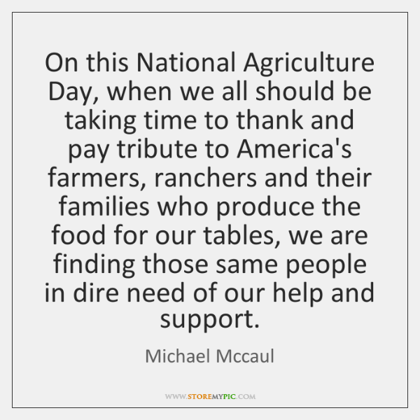 On this National Agriculture Day, when we all should be taking time ...