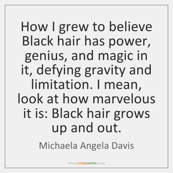 How I grew to believe Black hair has power, genius, and magic ...