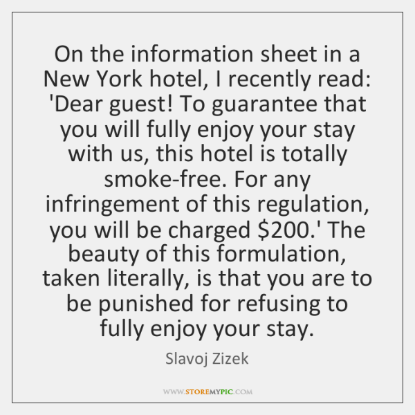 On the information sheet in a New York hotel, I recently read: ...