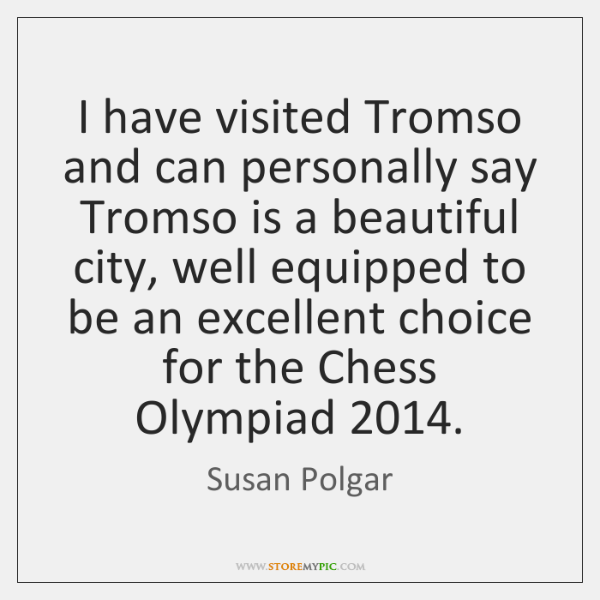 I have visited Tromso and can personally say Tromso is a beautiful ...