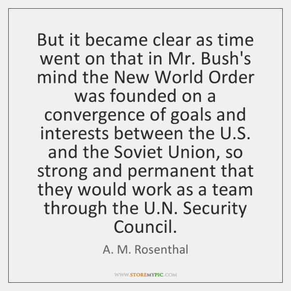 But it became clear as time went on that in Mr. Bush's ...