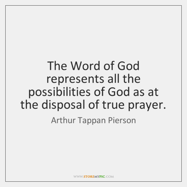 The Word of God represents all the possibilities of God as at ...