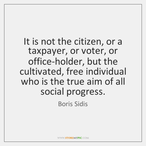 It is not the citizen, or a taxpayer, or voter, or office-holder, ...