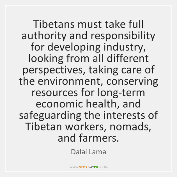 Tibetans must take full authority and responsibility for developing industry, looking from ...