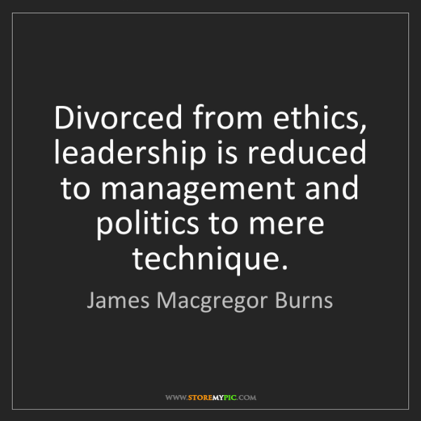 Leadership And Ethics Quotes