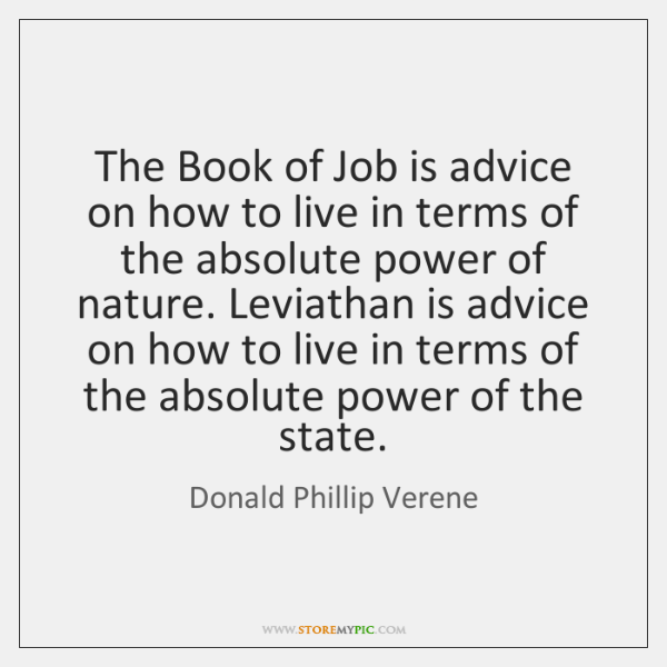 The Book of Job is advice on how to live in terms ...