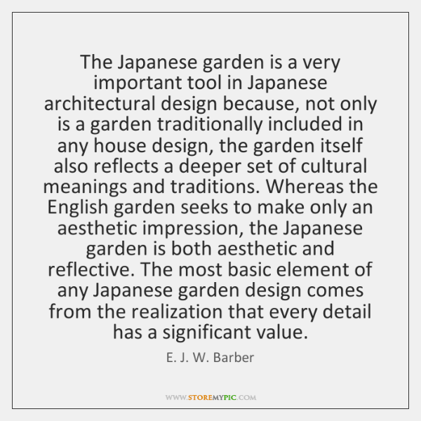 The Japanese garden is a very important tool in Japanese architectural design ...