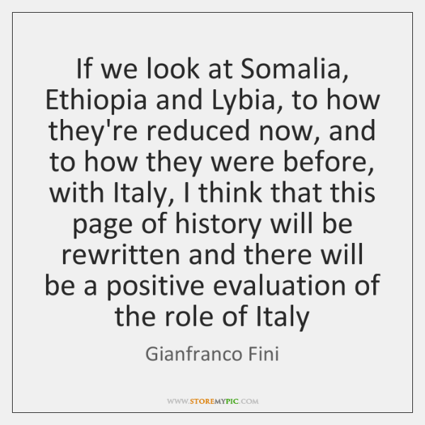 If we look at Somalia, Ethiopia and Lybia, to how they're reduced ...