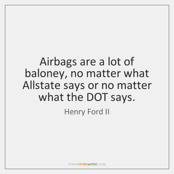 Airbags are a lot of baloney, no matter what Allstate says or ...