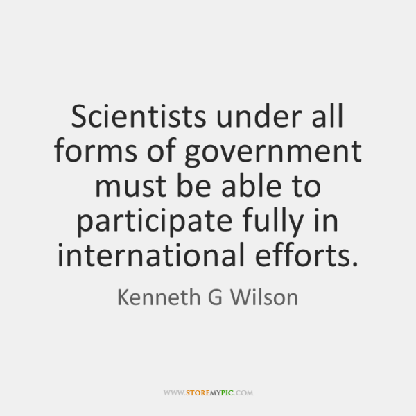 Scientists under all forms of government must be able to participate fully ...