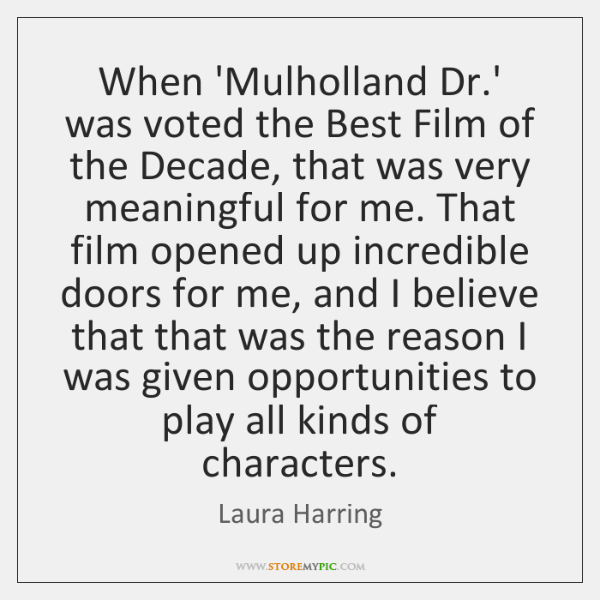 When 'Mulholland Dr.' was voted the Best Film of the Decade, ...