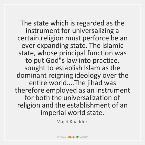 The state which is regarded as the instrument for universalizing a certain ...