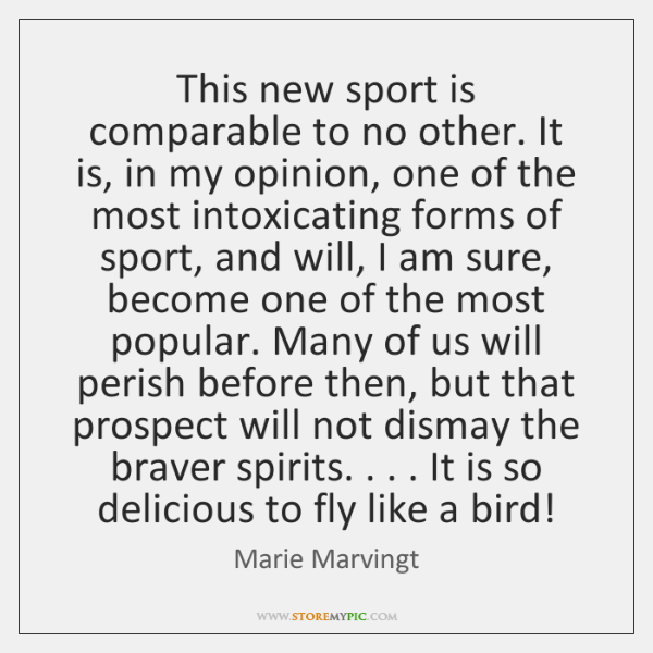 This new sport is comparable to no other. It is, in my ...