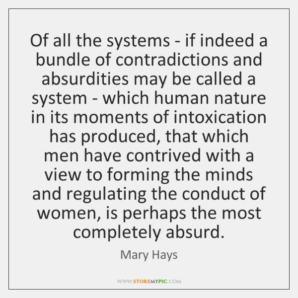 Of all the systems - if indeed a bundle of contradictions and ...