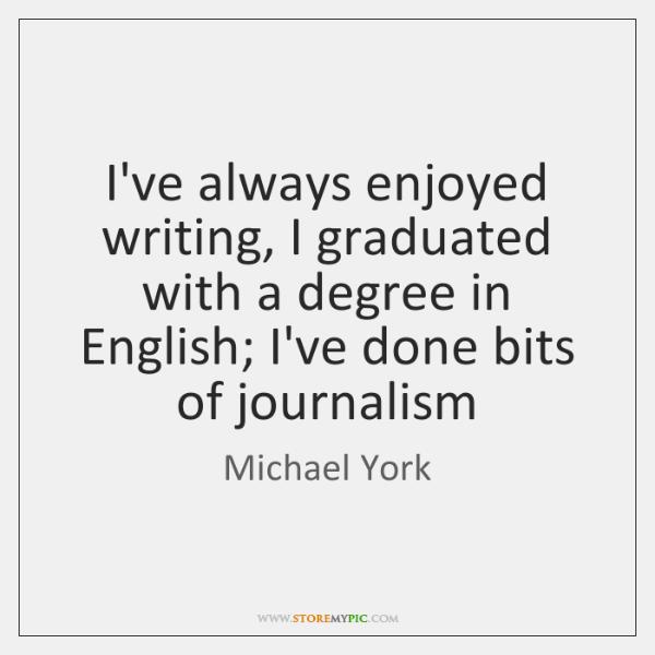 I've always enjoyed writing, I graduated with a degree in English; I've ...