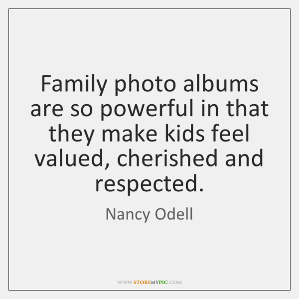 Family photo albums are so powerful in that they make kids feel ...