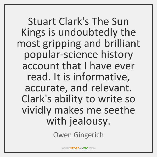 Stuart Clark's The Sun Kings is undoubtedly the most gripping and brilliant ...