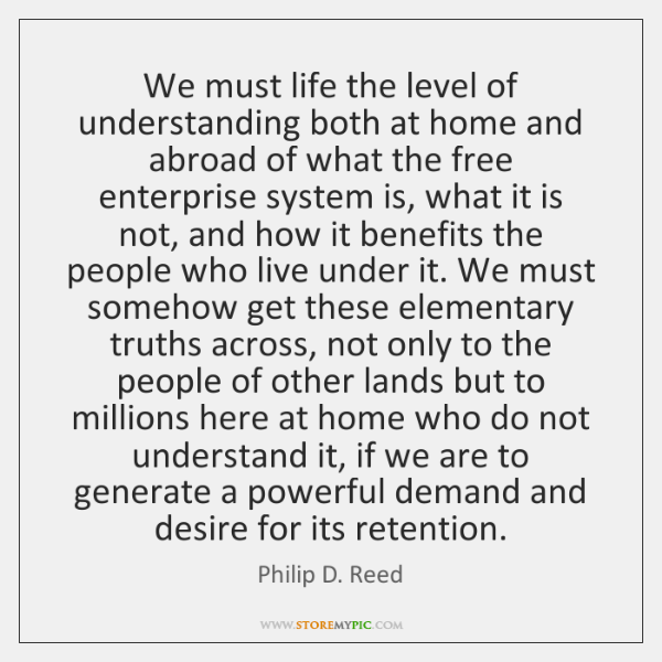We must life the level of understanding both at home and abroad ...