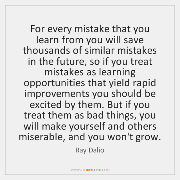 For Every Mistake That You Learn From You Will Save Thousands Of