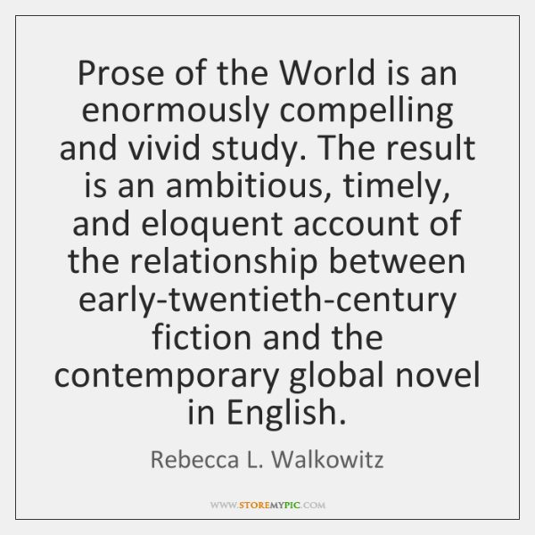 Prose of the World is an enormously compelling and vivid study. The ...