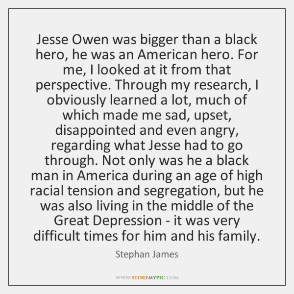 Jesse Owen was bigger than a black hero, he was an American ...
