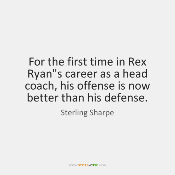 For the first time in Rex Ryan's career as a head coach, ...