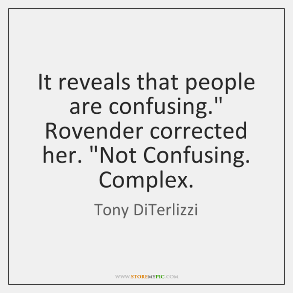 It reveals that people are confusing.