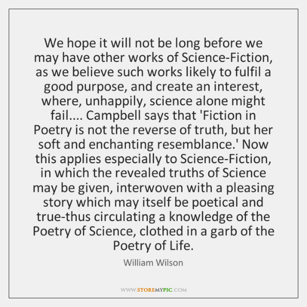 We hope it will not be long before we may have other ...