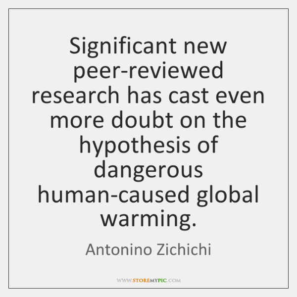 Significant new peer-reviewed research has cast even more doubt on the hypothesis ...