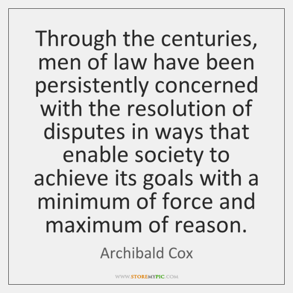 Through the centuries, men of law have been persistently concerned with the ...