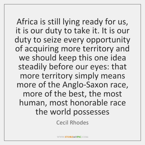 Africa is still lying ready for us, it is our duty to ...