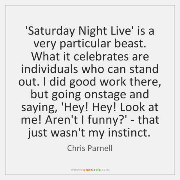 'Saturday Night Live' is a very particular beast. What it celebrates are ...