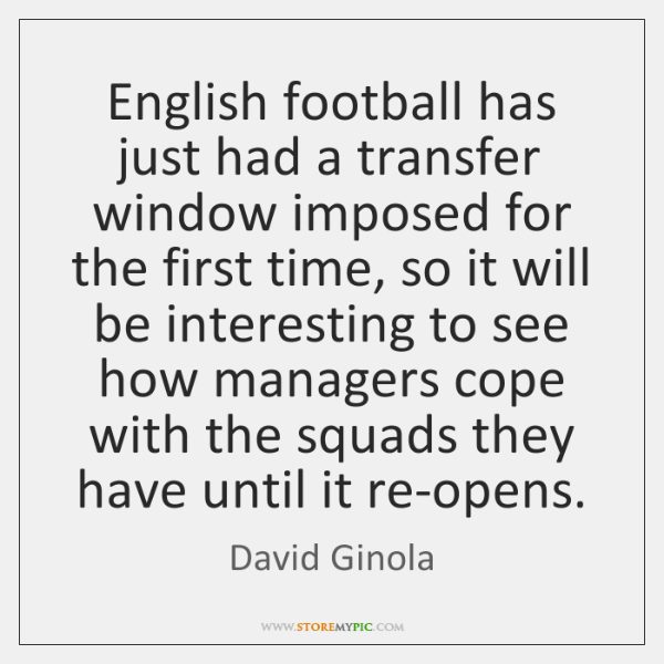 English football has just had a transfer window imposed for the first ...