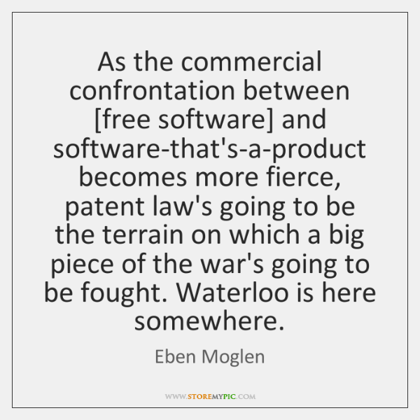 As the commercial confrontation between [free software] and software-that's-a-product becomes more f