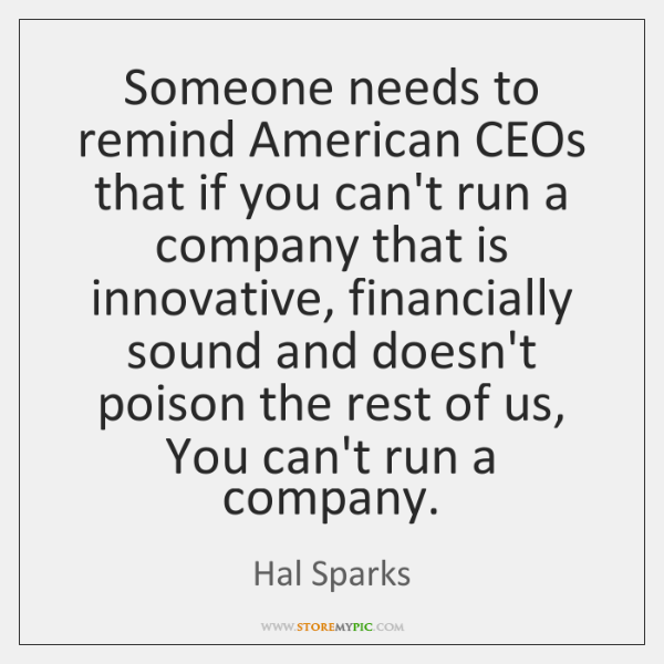 Someone needs to remind American CEOs that if you can't run a ...