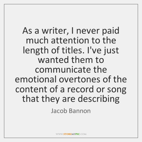 As a writer, I never paid much attention to the length of ...