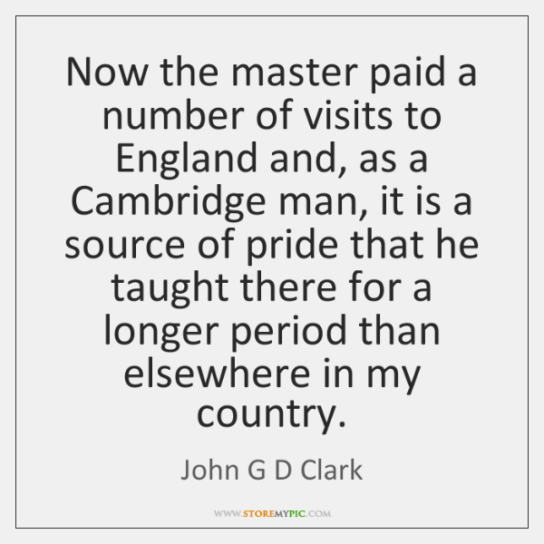 Now the master paid a number of visits to England and, as ...
