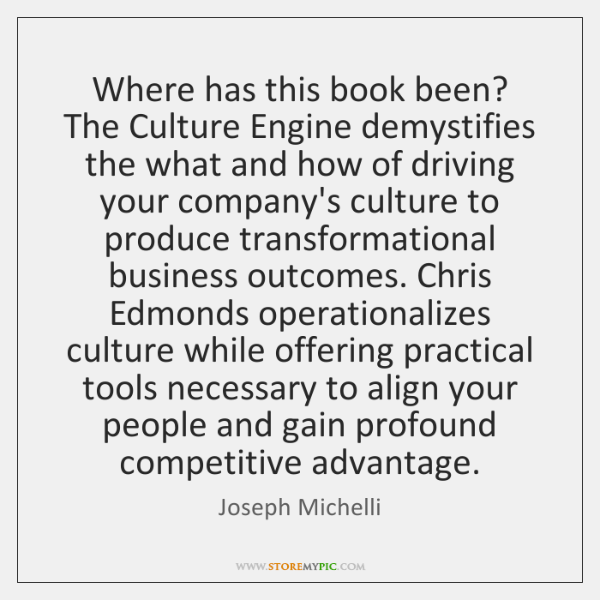 Where has this book been? The Culture Engine demystifies the what and ...