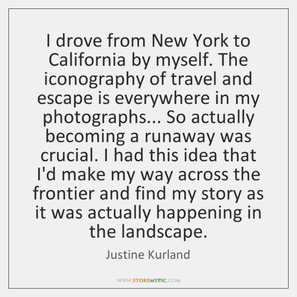 I drove from New York to California by myself. The iconography of ...
