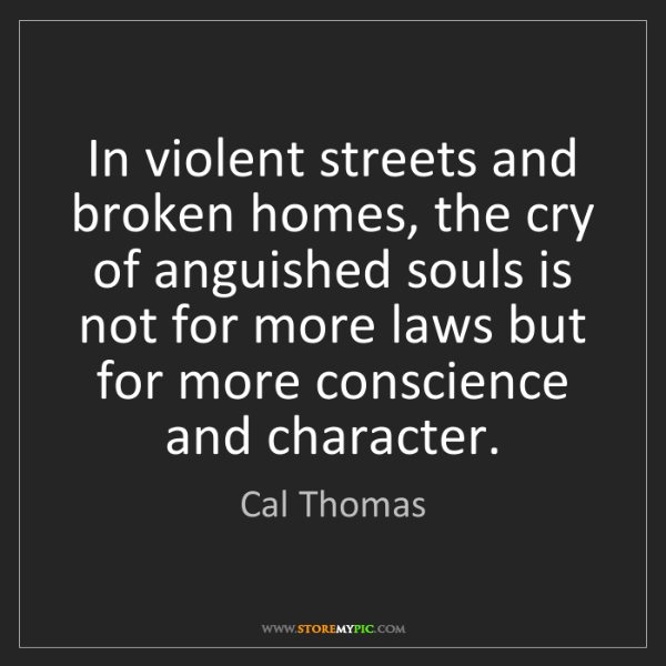 Cal Thomas: In violent streets and broken homes, the cry of anguished...