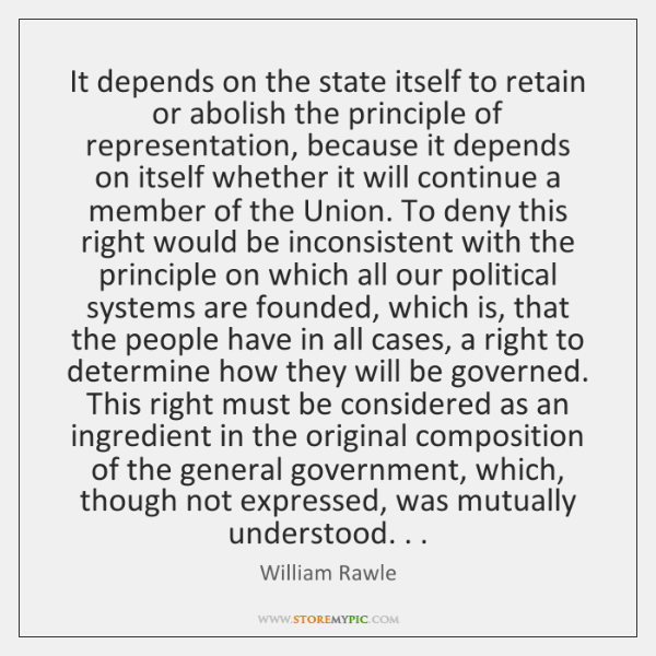 It depends on the state itself to retain or abolish the principle ...