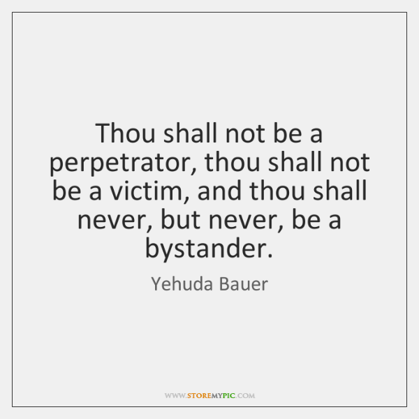 Thou shall not be a perpetrator, thou shall not be a victim, ...
