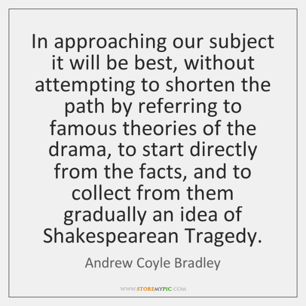 In approaching our subject it will be best, without attempting to shorten ...