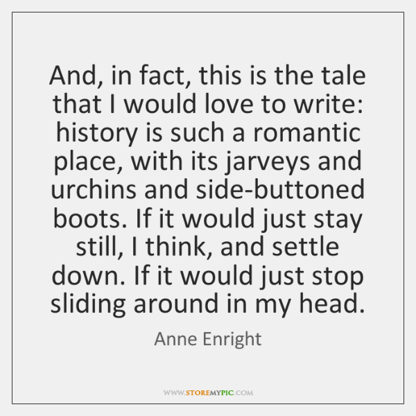 And, in fact, this is the tale that I would love to ...