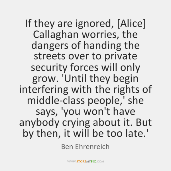If they are ignored, [Alice] Callaghan worries, the dangers of handing the ...