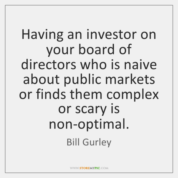 Having an investor on your board of directors who is naive about ...